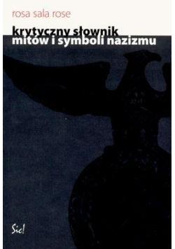 Krytyczny słownik mitów i symboli nazizmu