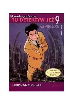 Tu detektyw Jeż 9