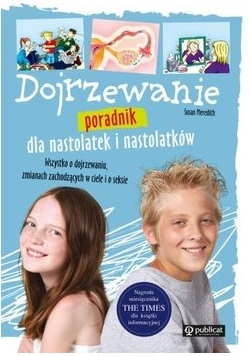 Dojrzewanie dla nastolatek i nastolatków, Nowa