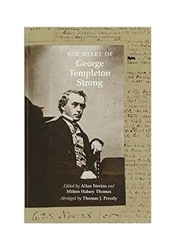 The diary of George Templeton Strong