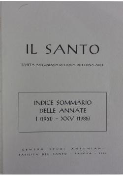 Il Santo. Indice Sommario delle annate I (1961)- XXV (1985)