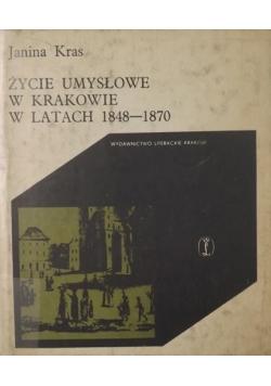 Życie umysłowe w Krakowie w latach 1848-1870