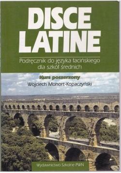 Disce Latine Podręcznik do języka łacińskiego dla szkół średnich kurs poszerzony
