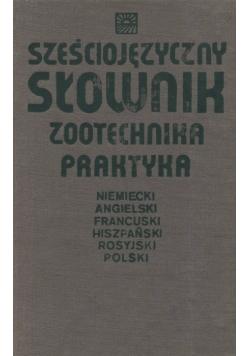 Sześciojęzyczny słownik zootechnika praktyka