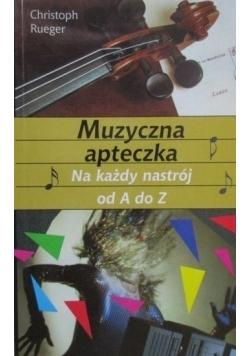 Muzyczna apteczka. Na każdy nastrój od A do Z