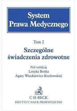 System Prawa Medycznego T.2 Szczególne...
