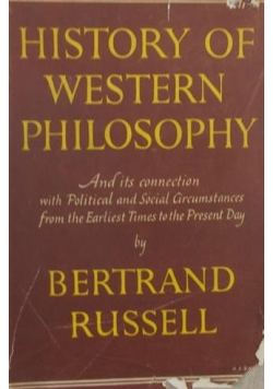 History of western Philosophy , 1946 r.