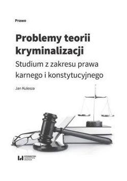 Problemy teorii kryminalizacji