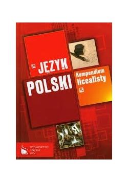Język polski. Kompendium licealisty