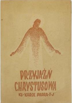 Przyjaźń Chrystusowa, 1938 r.
