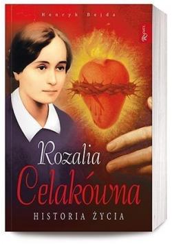 Rozalia Celakówna. Historia życia
