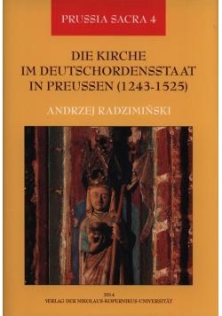 Die Kirche im Deutschordensstaat in Preussen 1243-1525