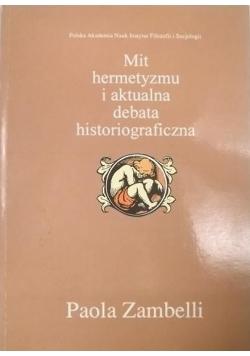 Zambelli Paola - Mit hermetyzmu i aktualna debata historiograficzna
