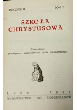 Szkoła Chrystusowa czasopismo poświęcone zagadnieniom życia wewnętrznego, 1931 r.