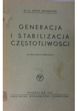 Generacja i stabilizacja częstotliwości,1950r
