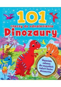 101 rzeczy do odnalezienia. Dinozaury