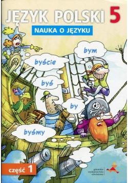 Język polski 5 Nauka o języku Część 1