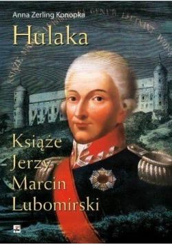 Hulaka. Książę Jerzy Marcin Lubomirski