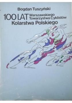 100 lat Warszawskiego Towarzystwa Cyklistów Kolarstwa Polskiego