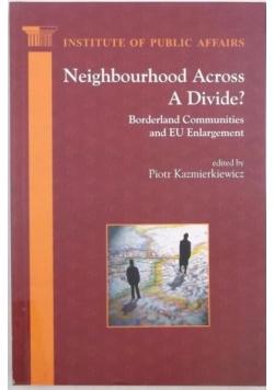 Neighbourhood Across a divide?