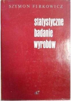 Firkowicz Szymon - Statystyczne badanie wyrobów