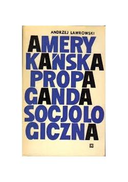 Amerykańska propaganda socjologiczna