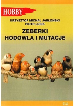 Zeberki. Hodowla i mutacje