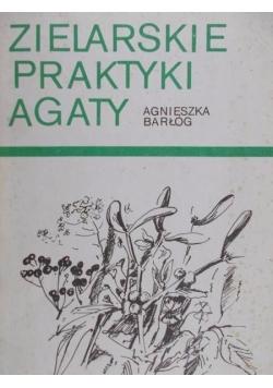Zielarskie praktyki Agaty