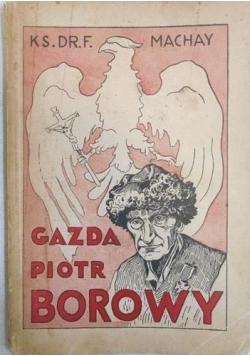 Gazda Piotr Borowy. Życie i pisma, 1938 r.