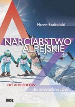 Narciarstwo alpejskie. Od amatorów do zawodowców