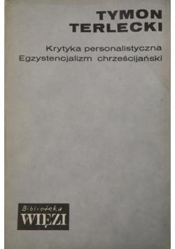 Krytyka personalistyczna. Egzystencjalizm chrześcijański