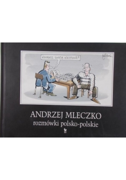 Mleczko Andrzej - Rozmówki polsko-polskie