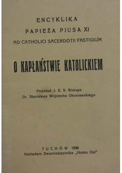O kapłaństwie katolickim,1936r.