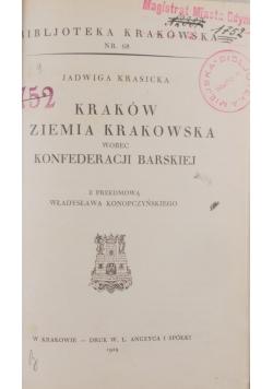 Kraków i ziemia krakowska wobec Konfederacji Barskiej , 1929 r.