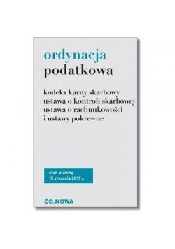 Ordynacja podatkowa i ustawy pokrewne 15.01.2015