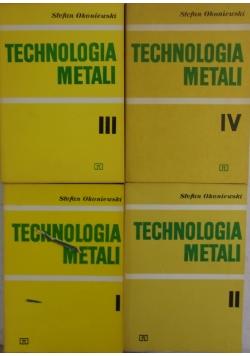 Technologia metali, tom I-IV