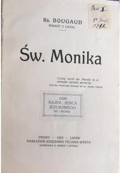 Św. Monika, 1910 r.