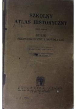 Szkolny atlas historyczny - cz.2,1932r.