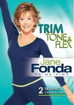 Jane Fonda- Chudnij, wzmacniaj i rozciągaj