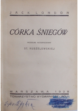 Córka Śniegów, 1928 r
