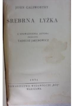 Srebrna łyżka, 1931 r.