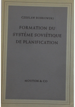 Formation du Systeme Sovietique de Planification