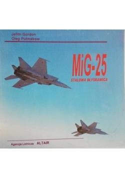 MiG-25 stalowa błyskawica