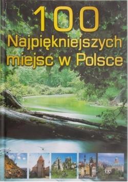100 najpiękniejszych miejsc w Polsce