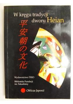 W kręgu tradycji dworu Heian