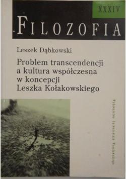 Problem transcendencji a kultura współczesna w koncepcji Leszka Kołakowskiego