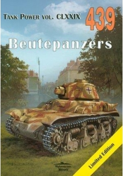 Beutepanzers. Tank Power vol. CLXXIX 439