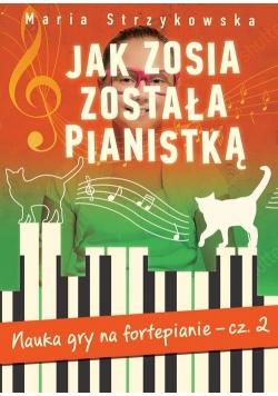 Jak Zosia została pianistką Część 2