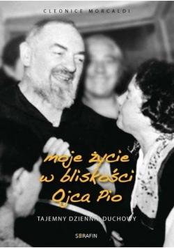 Moje życie w bliskości Ojca Pio - tajemny dziennik