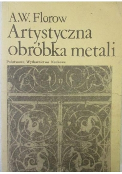 Artystyczna obróbka metali